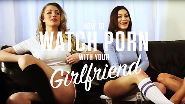 FHM Presents: How To Watch Porn With Your Girlfriend