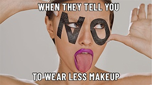 6 Beauty-related Memes That Girls Who Love Makeup Can Relate To