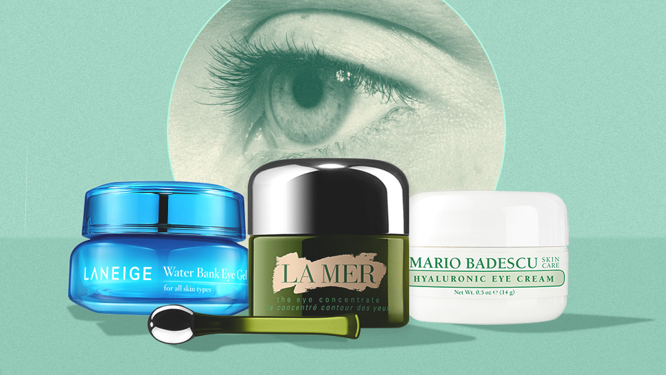 10 Best Eye Products for Dark Circles, Wrinkles, and Dry Skin