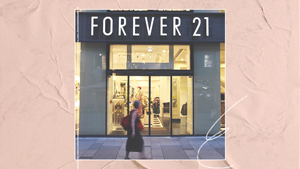 Forever 21 Has Officially Filed For Bankruptcy