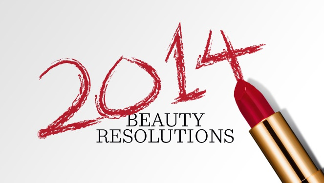 Our 2014 Beauty Resolutions