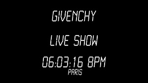 Watch The Givenchy Show Live At Paris Fashion Week