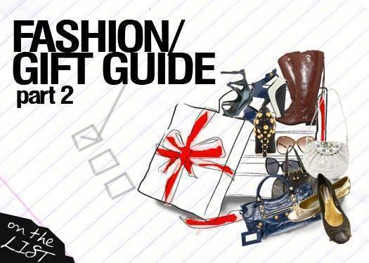 Fashion Gift Guide: Part 2