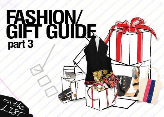 Fashion Gift Guide: Part 3