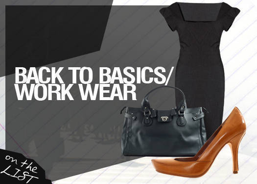 Back To Basics: Work Wear