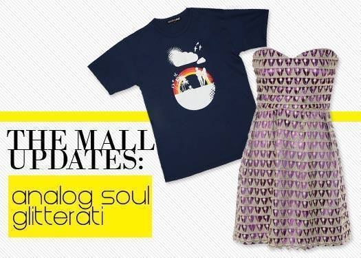 The Mall Updates: Analog Soul And Glitterati