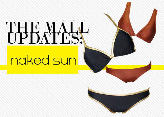 The Mall Updates: Naked Sun