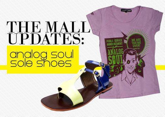 The Mall Updates: Analog Soul And Sole Shoes