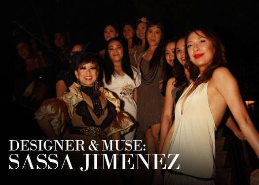 Designer & Muse: Sassa Jimenez