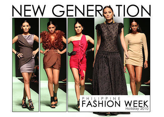 Philippine Fashion Week Holiday 2010: New Generation