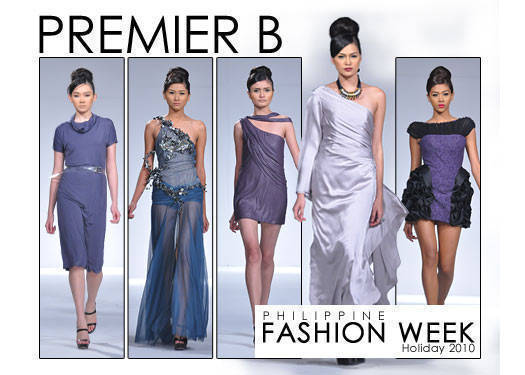 Philippine Fashion Week Holiday 2010: Premier B