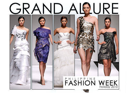 Philippine Fashion Week Holiday 2010: Grand Allure