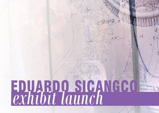Eduardo Sicangco Exhibit Launch