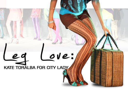 Leg Love: Kate Torralba For City Lady