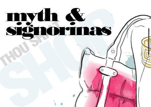 Myth & Signorinas