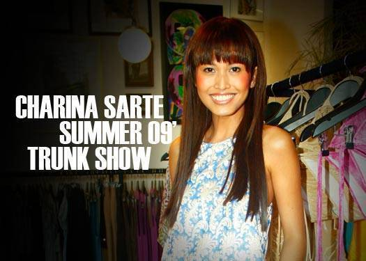 Charina Sarte Summer'09 Trunk Show