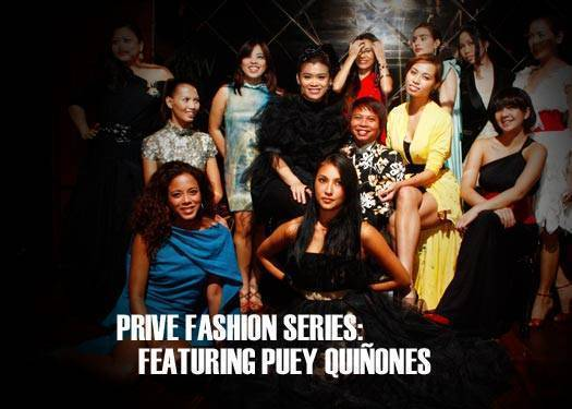 Prive Fashion Series: Puey Quiñones