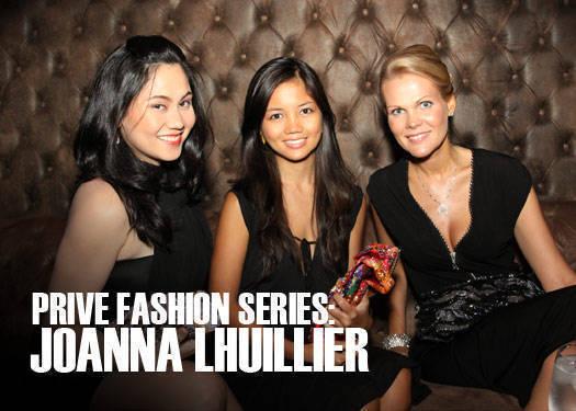 Prive Fashion Series: Joanna Lhuillier