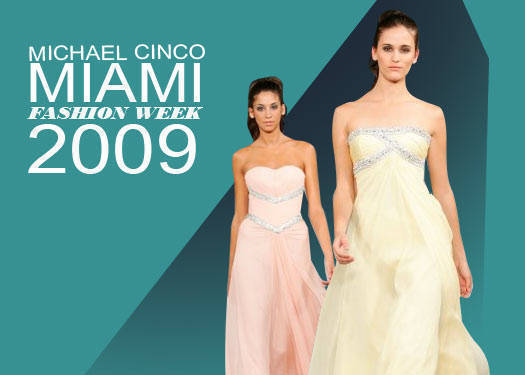 Michael Cinco: Miami Fashion Week 2009