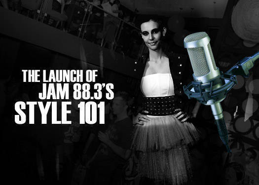 The Launch Of Jam 88.3's Style 101