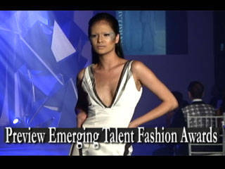 Preview Emerging Fashion Talent Awards Part 1