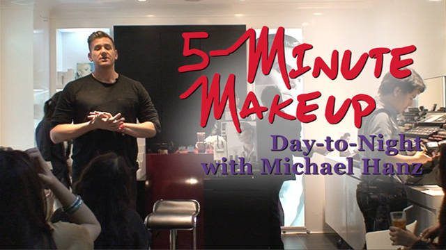 5 Minute Make Up: Day To Night With Michael Hanz
