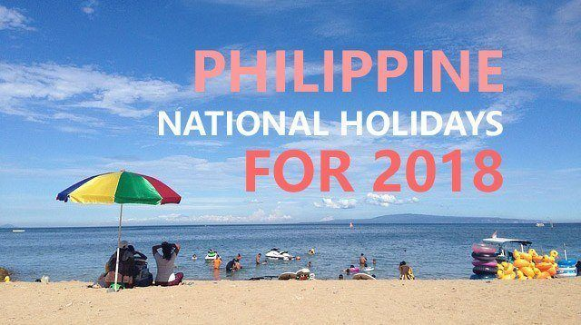JUST IN! Here Are the 2018 Philippine Holidays