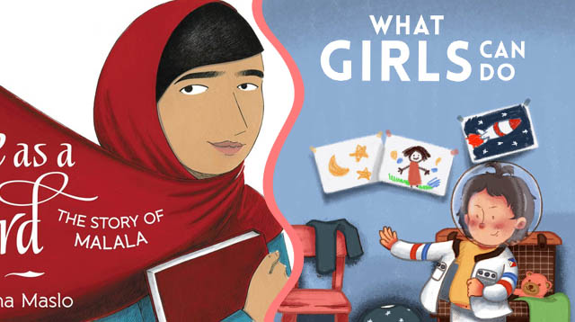 7 Awesome Books to Show Your Daughter What Girl Power Can Be Like