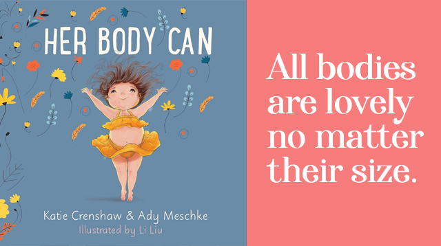 New Storybook Teaches Kids An Important Lesson On Loving Their Bodies