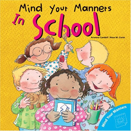 Mind Your Manners In School