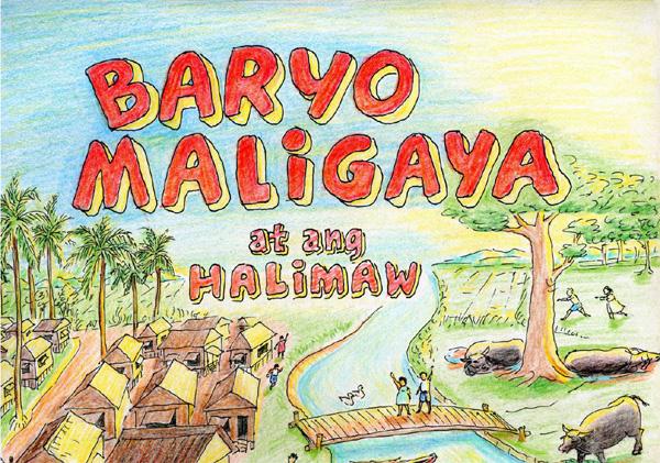 Baryo Maligaya at ang Halimaw