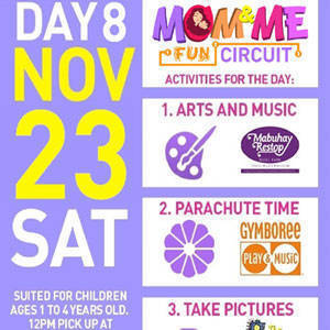 Catch the last day of Mom and Me Fun Circuit this November 23