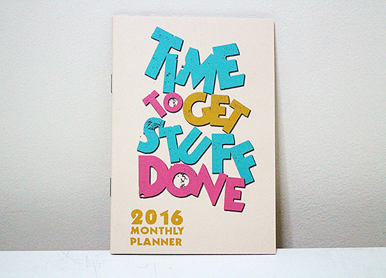 Time to Get Stuff Done Monthly Planner