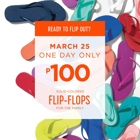 0e2dd9b4a8e Get ready  Old Navy flipflops are just P100 this weekend