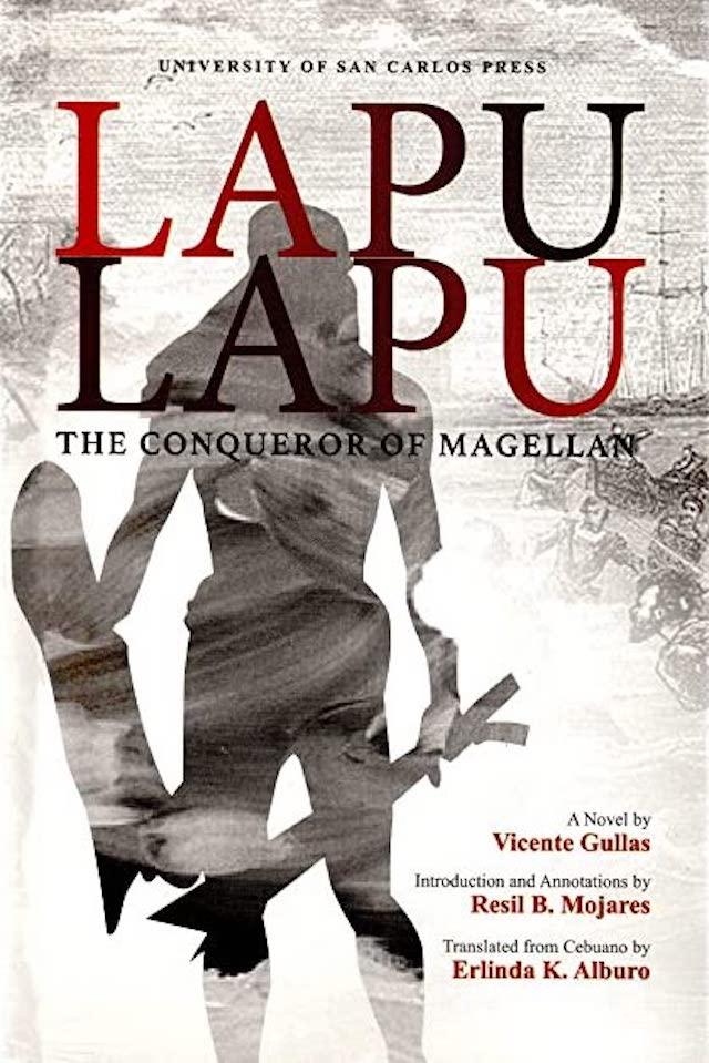 book about cebu history: Lapu-Lapu: The Conqueror of Mactan (a novel) by Vicente Gullas