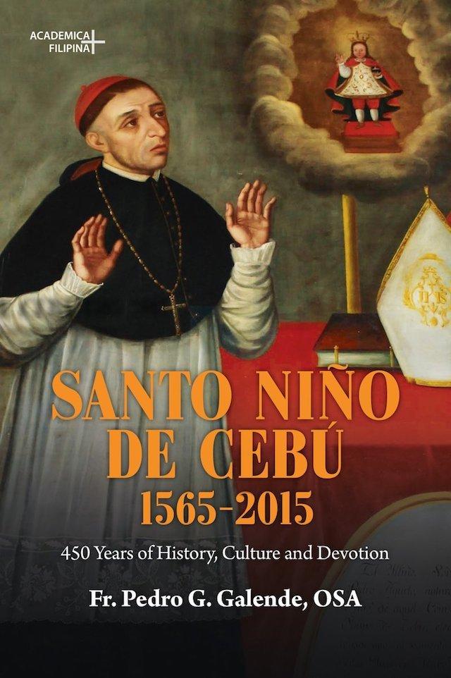 book about cebu history: Santo Niño de Cebu by Fr. Pedro G. Galende