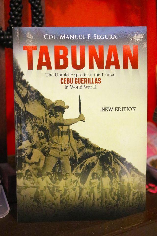 book about cebu history: Tabunan: The Untold Exploits of the Famed Cebu Guerillas in World War II by Col. Manuel L. Segura