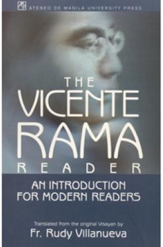 book about cebu history: The Vicente Rama Reader: An Introduction to Modern Readers (translated from the original Visayan by Fr. Rudy Villanueva)