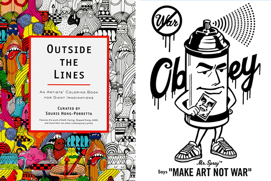 Outside the Lines: An Artists' Coloring Book for Giant Imagination