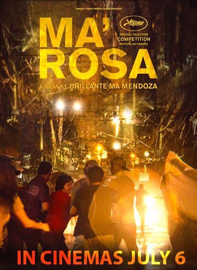 Ma' Rosa July 6 release date