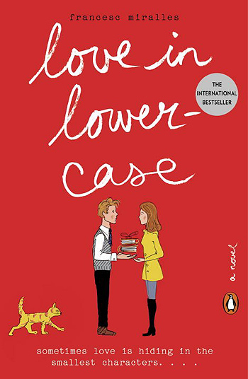 Love in Lowercase: A Novel by Francesc Miralles