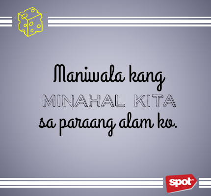 Image of: Na Mahal Kita Share Spotph 10 Of The Mushiest Cheesiest Quotes From Local Leading Men Spotph