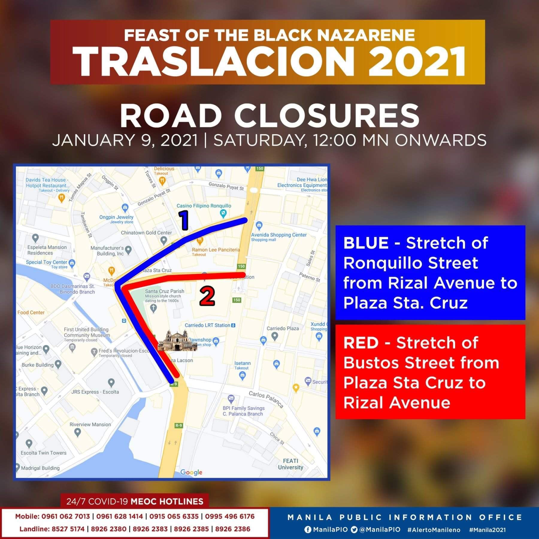 Traslacion Road closures on January 9, 2021 (12am onwards) - Ronquillo St from Rizal Avenue to Plaza Sta. Cruz; Bustos St. from Plaza Sta. Cruz to Rizal Ave.