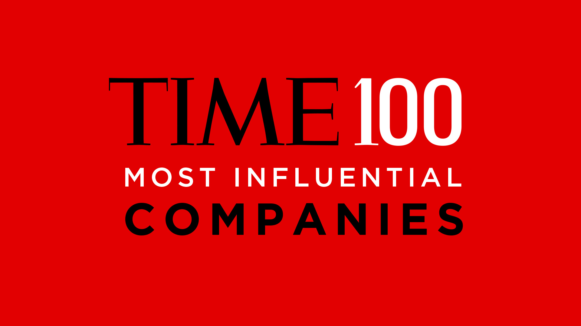 Time's 100 Most Influential Companies in the World