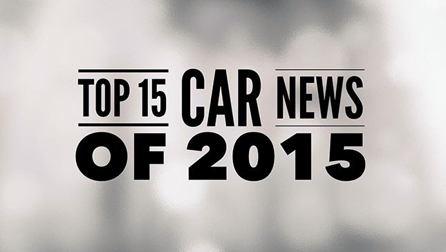 Top 15 car news of 2015